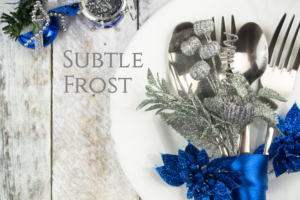 subtle frost holiday table settings